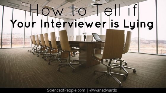 How to Tell If Your Interviewer Is Lying