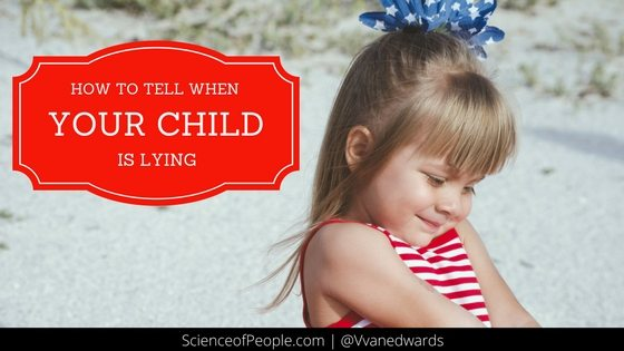 How to Tell When Your Child Is Lying