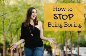 not be boring
