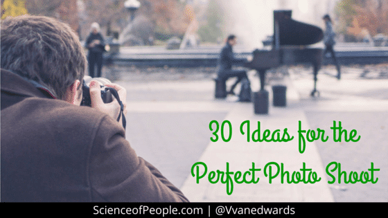 Ideas for the Perfect Photoshoot