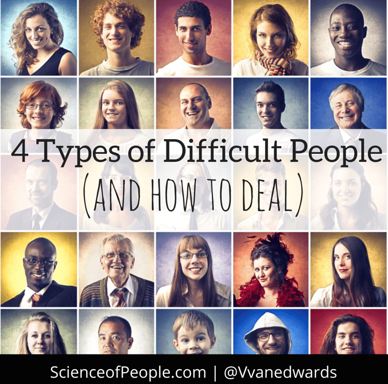 4 types of difficult people, how to deal with difficult people, how to handle difficult personalities