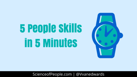 5 People Skills in 5 Minutes