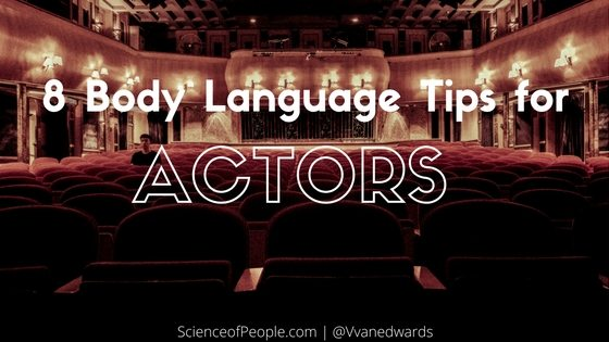 8 Body Language Acting Tips