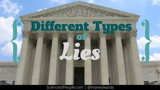 Different Types of Lies
