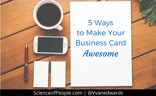 5 Ways to Make Your Business Card Awesome