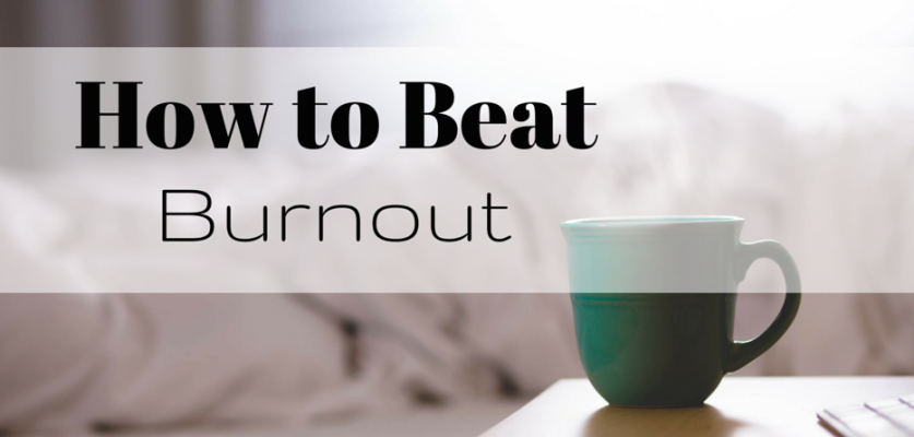 How to Beat Burnout