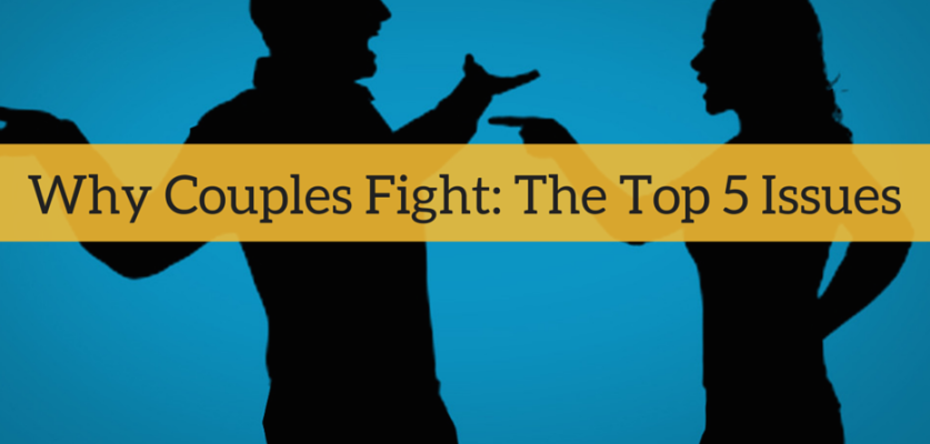 Why Couples Fight_ The Top 5 Issues