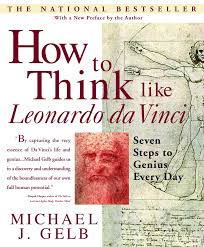 how-to-think-like-leonardo-da-vinci