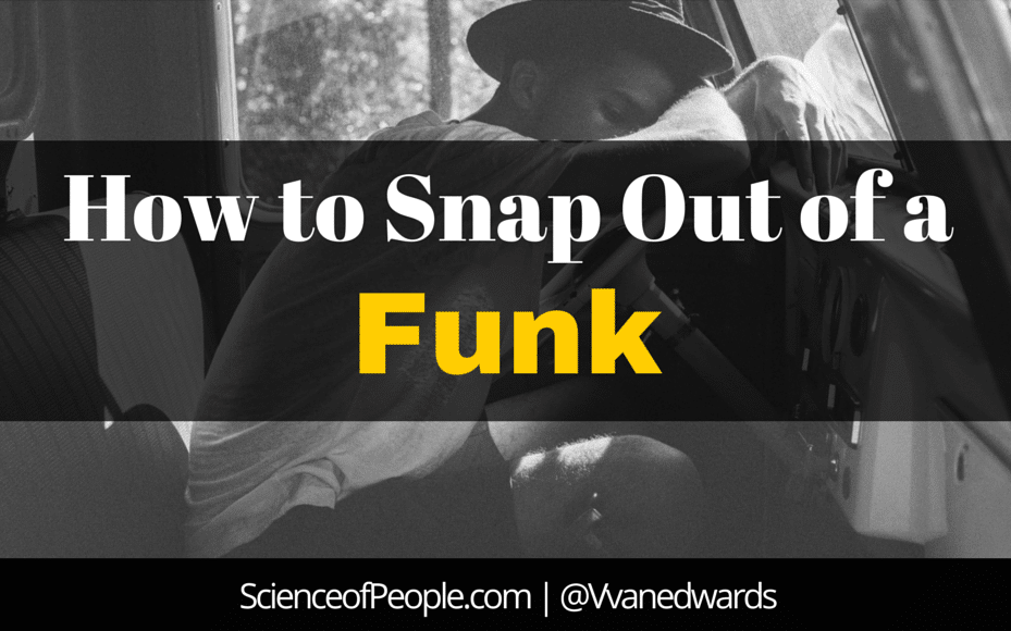 How To Get Out Of A Funk 5 Ways To Stop Being Depressed Science