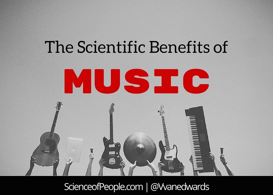 The Benefits of Music: How the Science of Music Can Help You