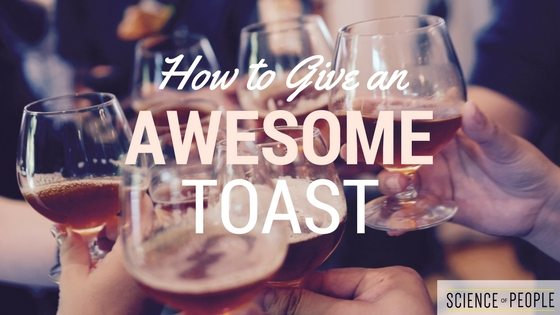 how to give an awesome toast advanced strategies for a great speech