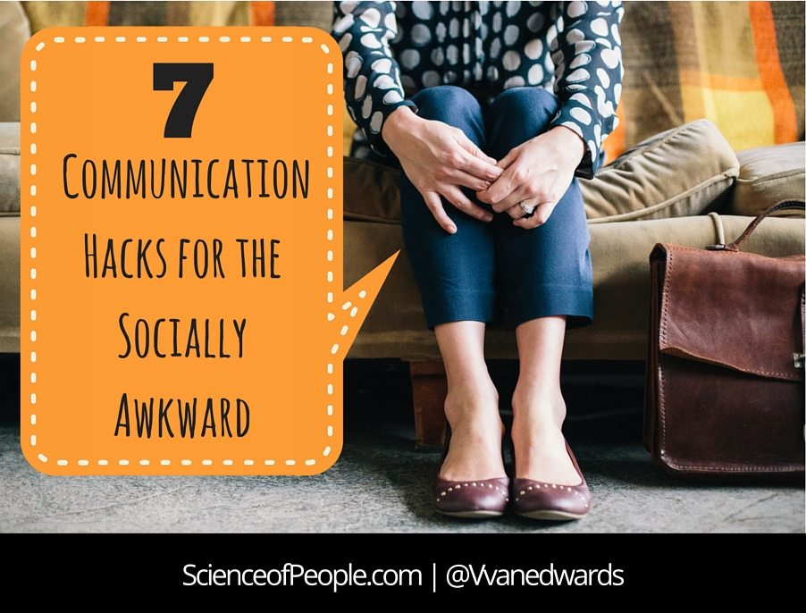 7 Communication Hacks for the Socially Awkward | SOP