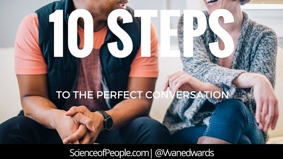 10 Ways to Start and Hold Dazzling Conversation With Anyone