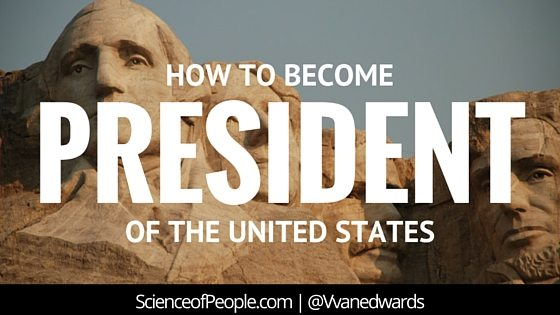 how to become president, how to become the president, how to be the president of the united states