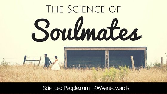 The Science of Soulmates | Science of People