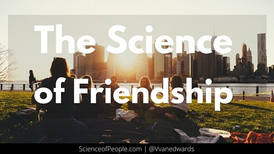 science of friendship