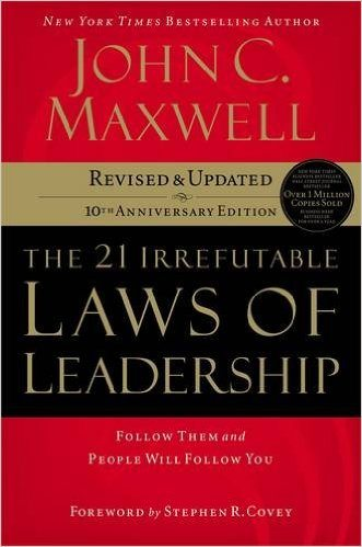 the 21 irrefutable laws of leadership book review