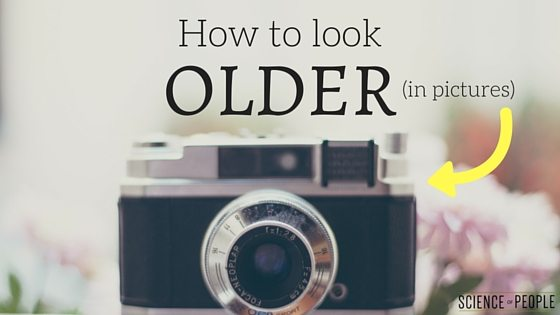 How to Look Older in Pictures