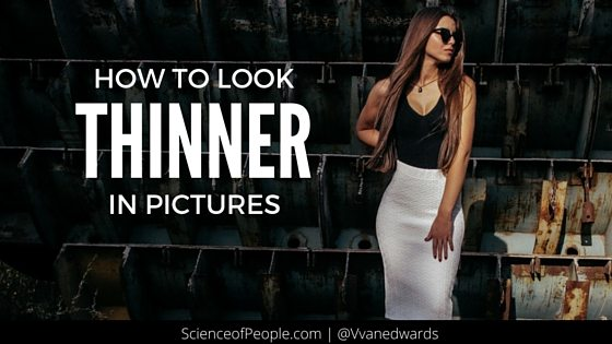 How to Look Skinny and Thinner in Pictures