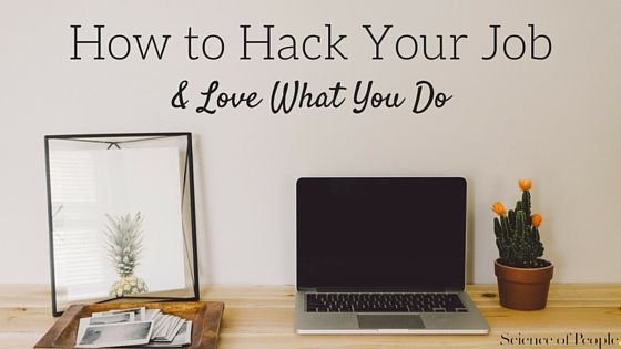 How to Hack Your Job