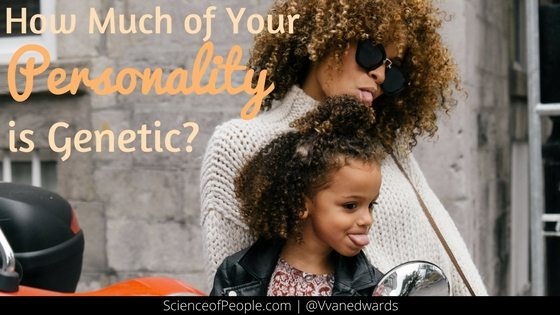 How Much of Your Personality is Genetic_