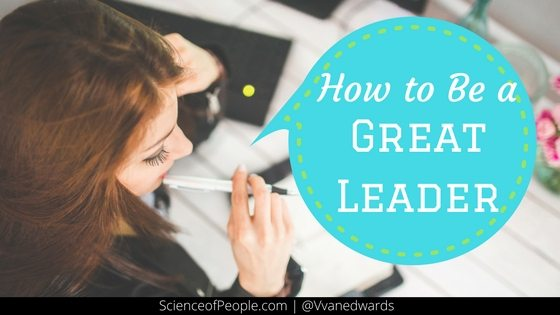 How to be a great leader, great leadership skills