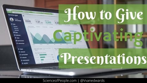 Give Captivating Presentations
