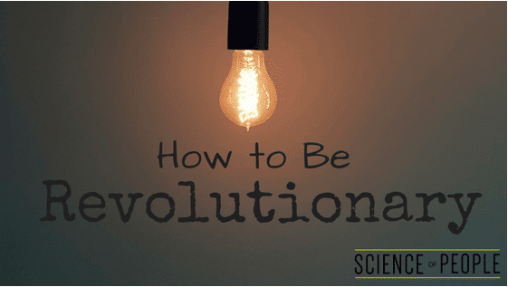 How to Be Revolutionary