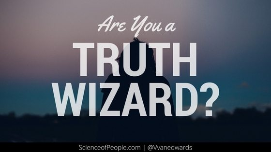 Are You a Truth Wizard?