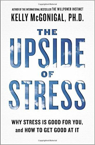the upside of stress review