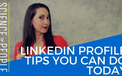 15 Easy LinkedIn Profile Tips You Should Do Today