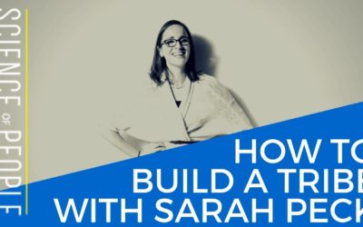 How to Build a Tribe with Sarah K. Peck
