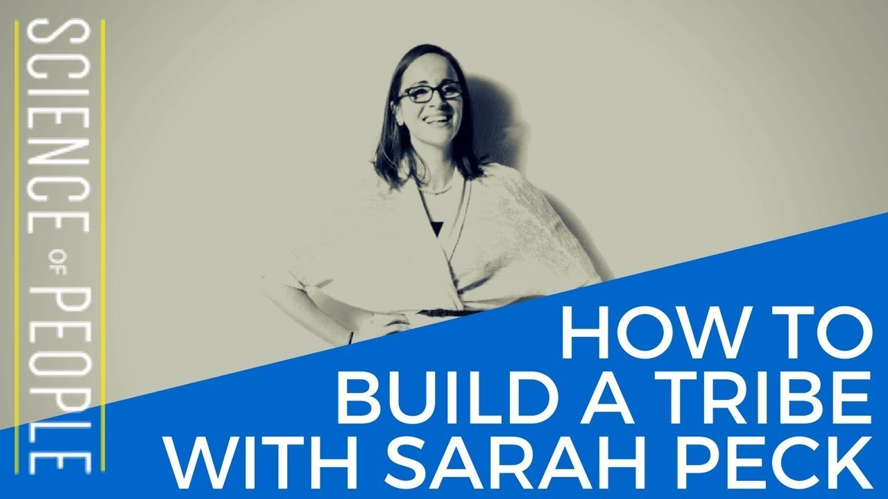 build a tribe, sarah k peck