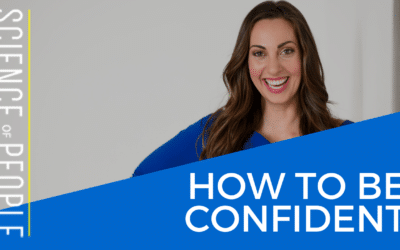 How to Be More Confident: 11 Scientific Strategies For More Confidence