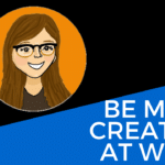 how to be more creative