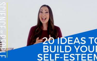 Self-Worth: 20 Ideas to Build Your Self-Esteem