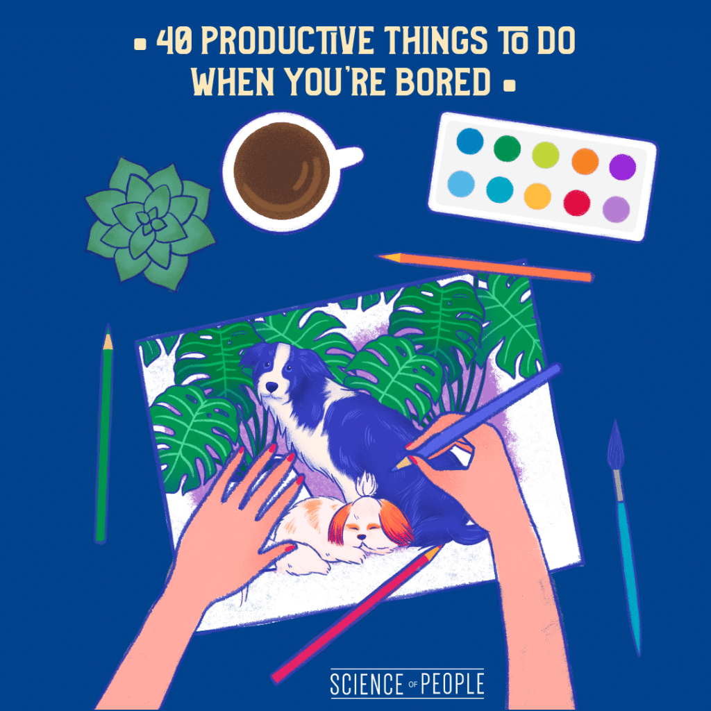 40 productive things to do when you're bored image