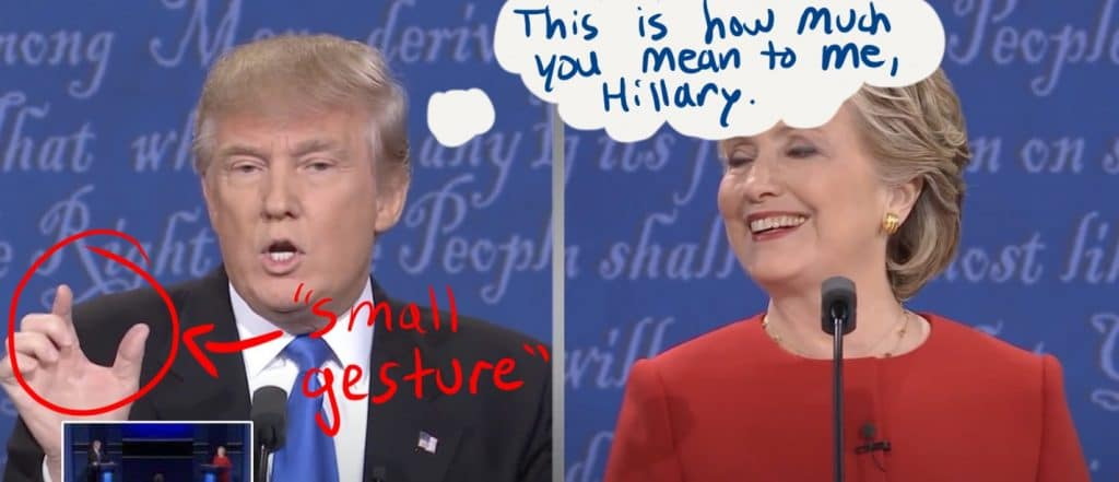"Trump uses a ""small gesture"" when referring to Clinton."
