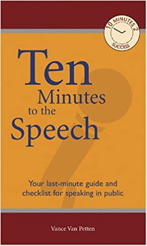 Ten Minutes to the Speech book cover