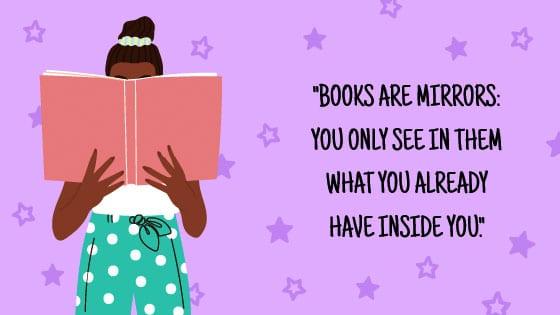 Books are Mirrors quote