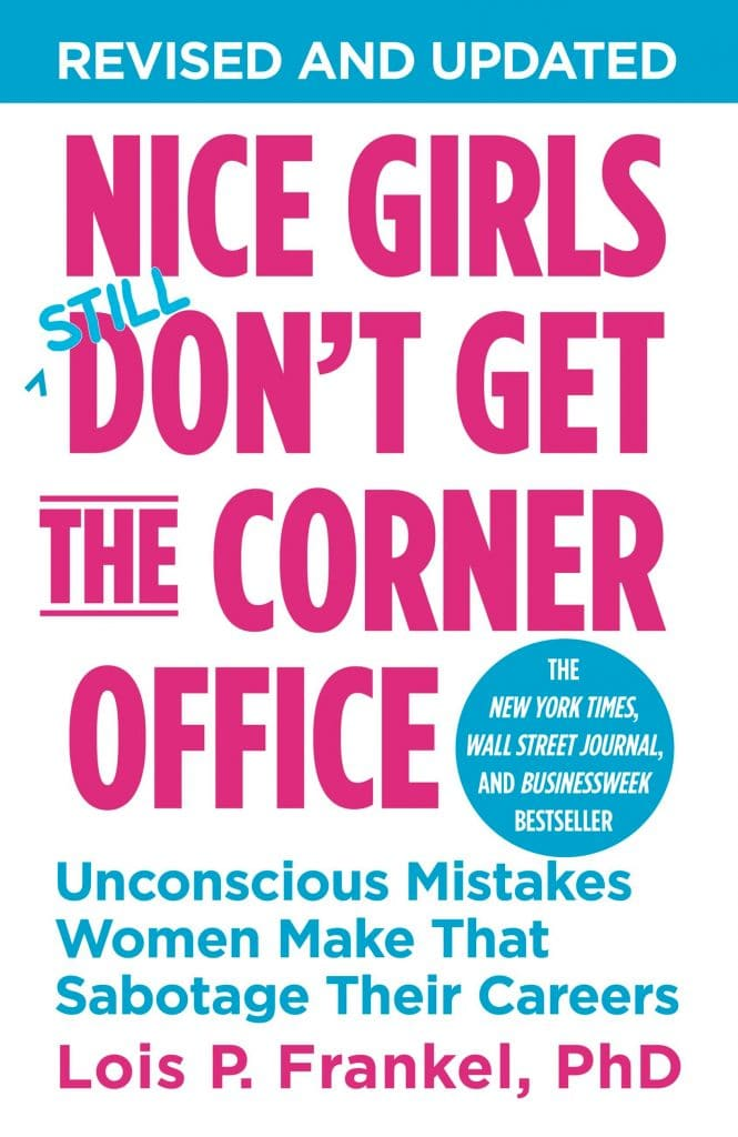 Nice Girls Don't Get the Corner Office book cover