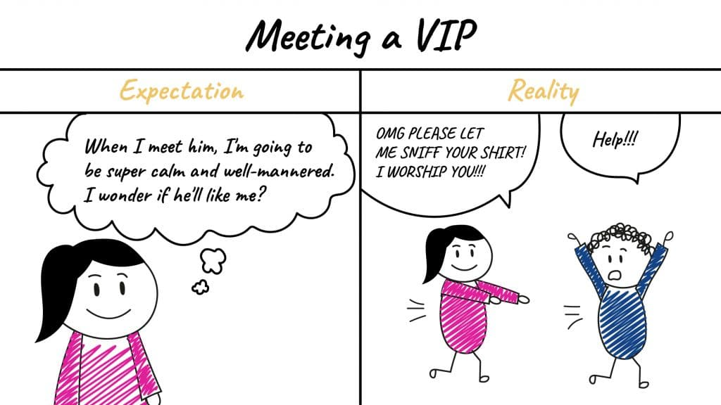 Talking to a VIP may not always be like it seems. Especially if you're awkward.
