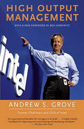 Best business books for entrepreneurs High Output Management by Andrew S. Grove