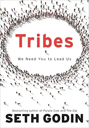 Tribes: We Need You to Lead Us - business book