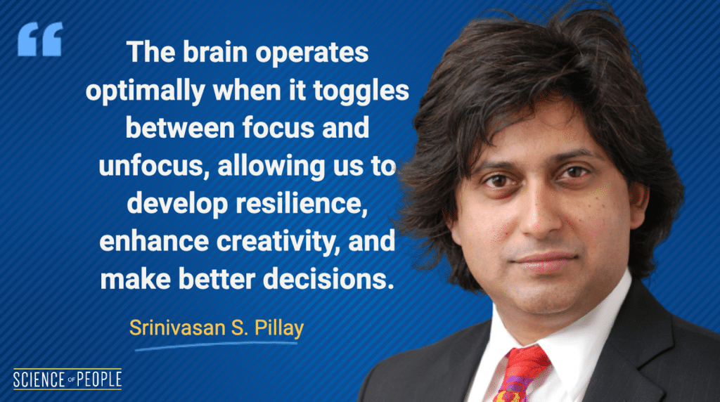 Srinivasan S. Pillay Quote