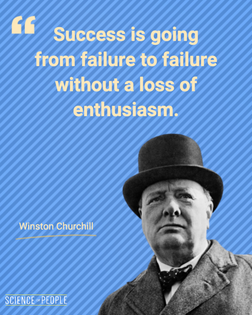 """""""Success is going from failure to failure without a loss of enthusiasm"""" - Winston Churchill quote"""