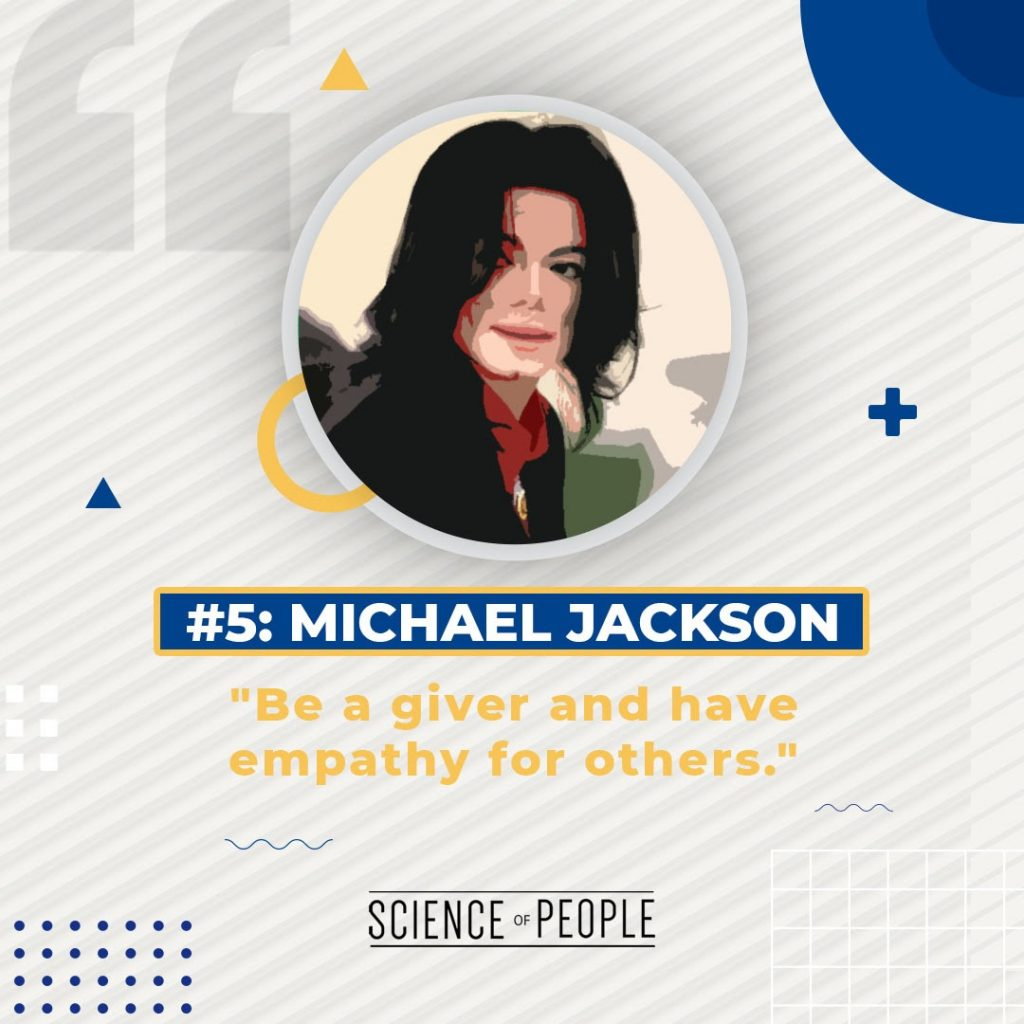 """#5 Michael Jackson - """"Be a giver and have empathy for others"""""""