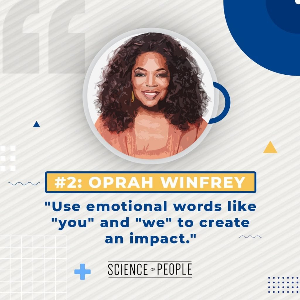 """#2 Oprah Winfrey - """"Use emotional words like you and we to create an impact"""""""